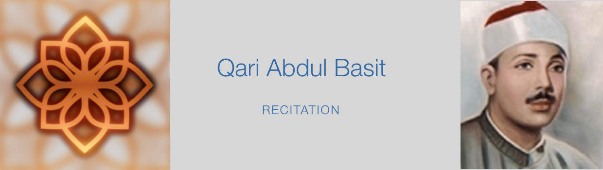 Abdul Basit-Recitation