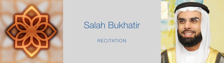 Salah Bukhatir-Recitation