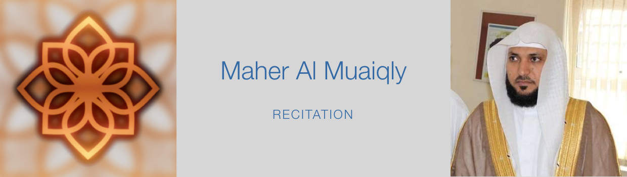 Maher Al Muaiqly-Recitation
